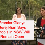 Premier Gladys Berejiklian Says Schools in NSW Will Remain Open